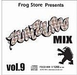 FROG STORE presents ZUM ZUM MIX#9
