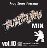 FROG STORE presents ZUM ZUM MIX #10