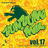 FROG STORE presents ZUM ZUM MIX #17