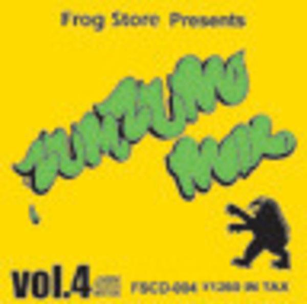 FROG STORE presents ZUM ZUM #4